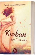 KURBAN  { TAMAMLANDI } by edaatokmakk