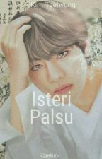 |√| Isteri Palsu -KTH- by idaekim-