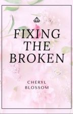 Fixing the Broken ▷ Cheryl Blossom by VoidLydia-