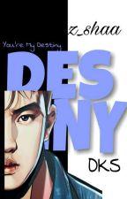 Destiny • Dks  by z_shaa