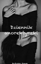 Dziennik anorektyczki by Kyoko_Konoe