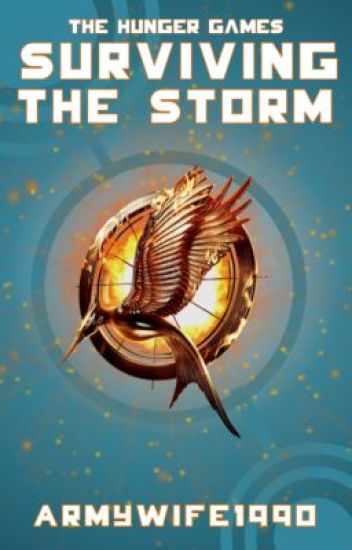 The Hunger Games - Surviving the Storm - Book 3