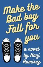 Operation: Make The Badboy Fall For You (#Wattys2017) by walang_lovelife