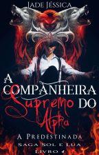 A Companheira do Supremo Alpha by JadeJssica