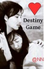 Destiny's Game by TheAnn
