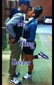 My thug savior by BreAnna2015
