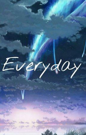 Everyday by KumuraKurosawa