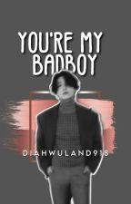 You're My BadBoy by DiahWulanEarthlings