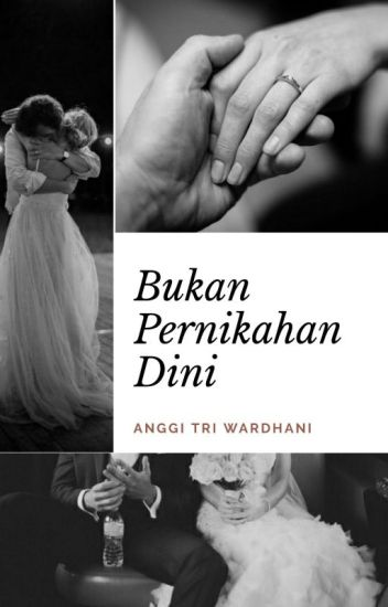 Bukan Pernikahan Dini