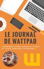 Le Journal De Wattpad by E-B_Writter
