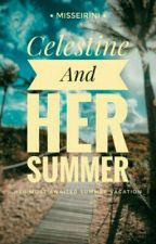 Celestine And Her Summer by misseirini