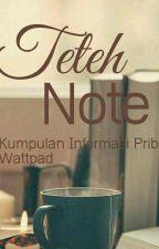 Note Teteh by DhetiAzmi