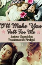 I'll Make You Fall For Me by CB_Firelight