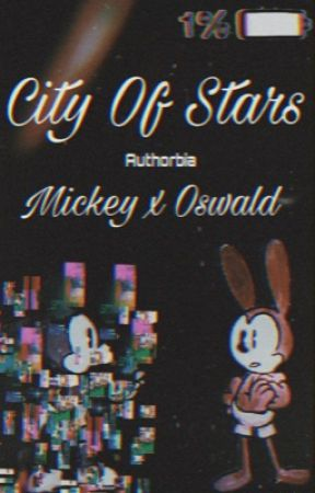 Mickey X Oswald: City Of Stars. by Swaggy_Kitty87