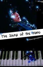 The Sound of the Piano/m.yg [r15]✔ by Yoonginyaan