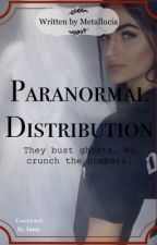 Paranormal Distribution by SinewaveSanctuary