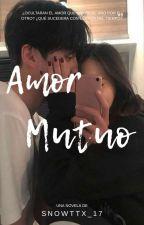 ♡Amor Mutuo♡ ♡Mark Tuan Y Tu♡ by Gomita_15