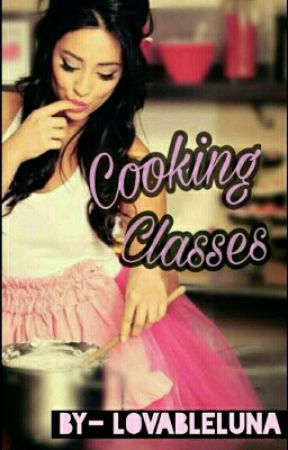Cooking Classes (On Hold) by lovableluna