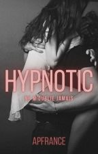 HYPNOTIC [Tome 2] by apfrance