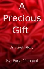 A Precious Gift -- A short Islam story by Toroneel