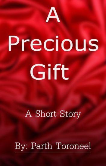 A Precious Gift -- A short Islam story