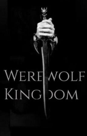 Werewolf Kingdom  by LostHorseGirl