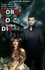 Born to die by _WiLd_SoUl