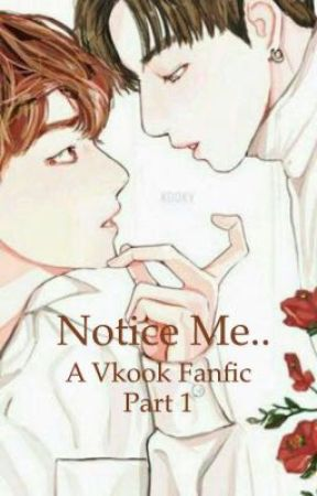 Notice me... by JungkookieX_V