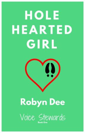 Hole Hearted Girl (VS Book One) by RobynDee