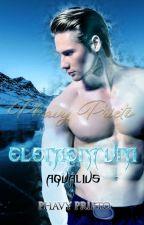 ELEMENTUM II © [PAUSADA] by PhavyPrieto