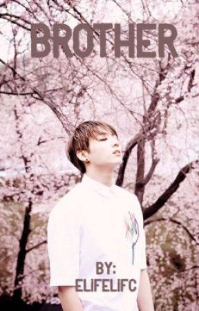Brother / Jeon Jungkook by ElifElifc