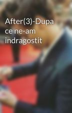 After(3)-Dupa ce ne-am indragostit by HS-Angel