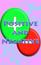 Positive and Negative by Lrac007