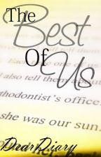The Best of Us by DearDiary