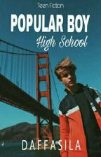 POPULAR BOY [ High School ] by DaffaViandika