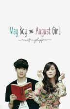 May Boy & August Girl by exofanyshipper