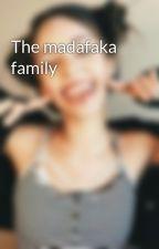 The madafaka family by Bluebluetac