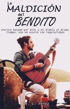 La Maldición del Bendito by ItsmeCLPerez