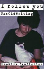 I follow you by UareReadingThis