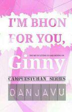 I'm Bhon For You, Ginny by danjavu