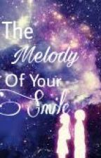 The Melody Of Your Smile | Grayza FanFiction | by FamAndGuen