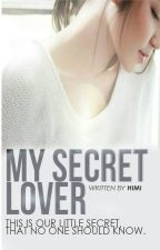 My Secret Lover by hirayuu46