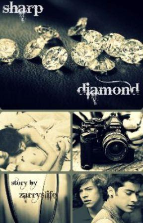 sharp diamond(Zarry fanfiction) by Zarryslife
