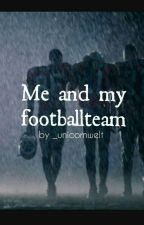 Me and my Footballteam  by _unicornwelt