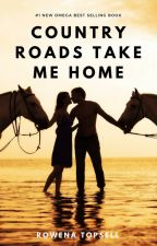 Country Roads Take Me Home by RowenaTopsell