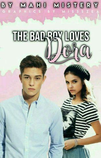 The Bad Boy Loves Dora