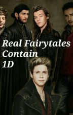 Real Fairytales Contain 1D by niallerscraziestmofo