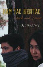 Diam Tapi Berdetak by R_Story11