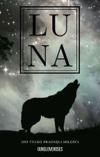 Luna by gunsloveroses