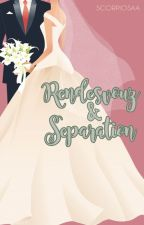 RENDEZVOUS & SEPARATION (HUNZY+CHANZY - COMPLETED) by MILKHUN12